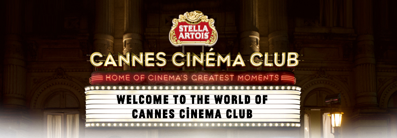 Stella Artois Cannes Cinema Club
